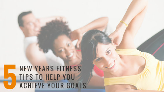 5 New Years Fitness Tips